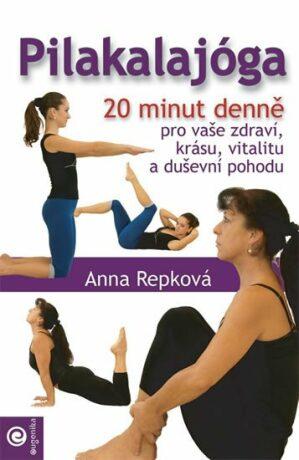 Pilakalajóga - Anna Repková