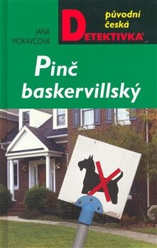 Pinč baskervillský - Jana Moravcová