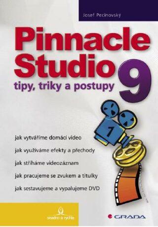 Pinnacle Studio 9 - Josef Pecinovský - e-kniha