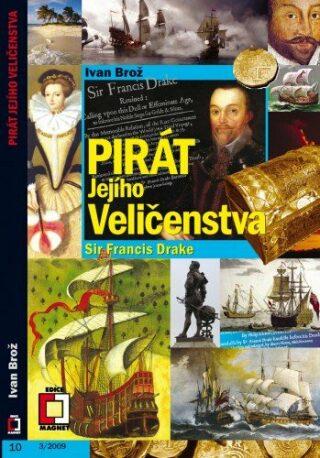 Pirát jejího Veličenstva - Ivan Brož - e-kniha