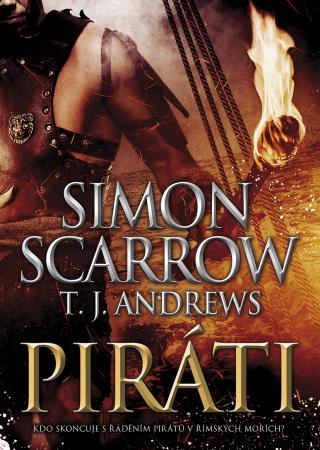 Piráti - Simon Scarrow, T. J. Andrews