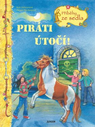 Piráti útočí - Příběhy ze sedla - Ruth Gellersenová, Melanie Brockampová