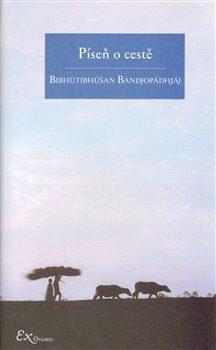 Píseň o cestě - Bibhútibhúšan Bandjopádhjáj