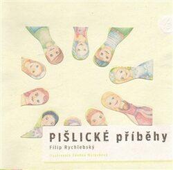 Pišlické příběhy - Filip Rychlebský