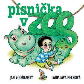Písnička v ZOO - Ladislava Pechová, Jan Vodňanský