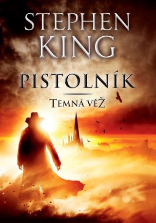 Pistolník - Temná věž I - Stephen King - e-kniha