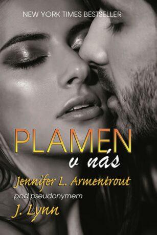 Plamen v nás - Jennifer L. Armentrout
