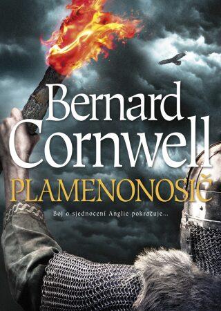 Plamenonosič - Bernard Cornwell - e-kniha