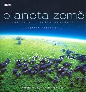Planeta Země - Alastair Fothergill