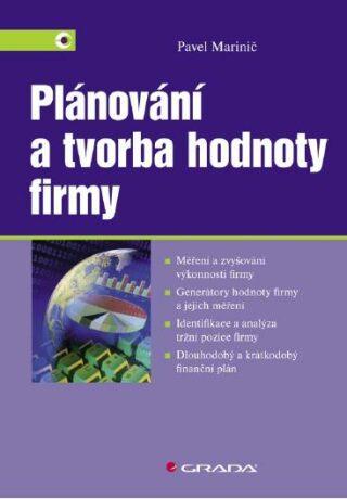 Plánování a tvorba hodnoty firmy - Pavel Marinič