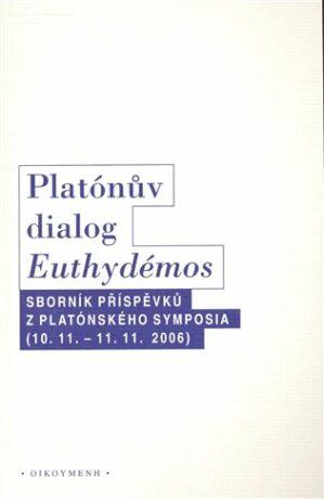 Platónův dialog Euthydémos - kol.,