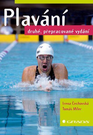 Plavání - 2. vydání - Irena Čechovská, Tomáš Miler