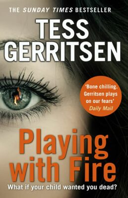 Playing wit the Fire - Tess Gerritsen