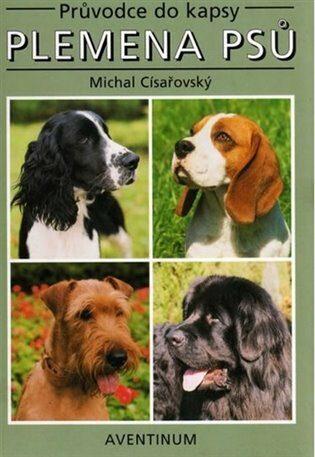 Plemena psů - Jan Hošek, Michal Císařovský