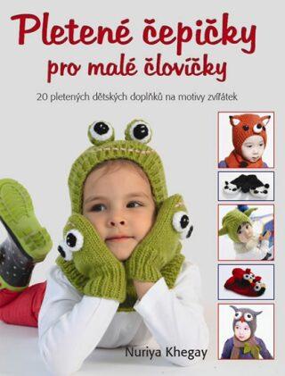 Pletené čepičky pro malé človíčky - Khegay Nuriya