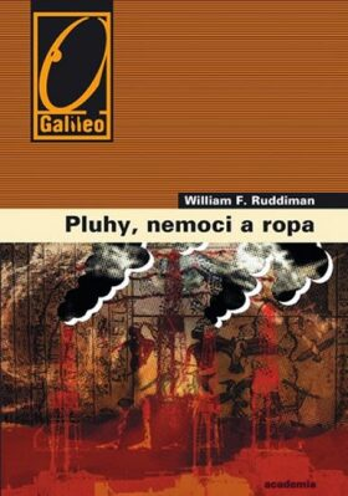 Pluhy, nemoci a ropa - Ruddiman William F.