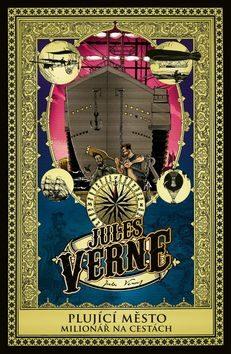 Plující město a Milionář na cestách - Jules Verne
