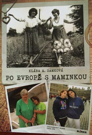 Po Evropě s maminkou - Klára A. Samková