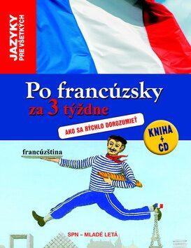 Po francúzsky za 3 týždne - Stephen Graig, Jean-Michel Ravier
