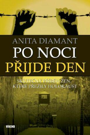 Po noci přijde den - Diamant Anita