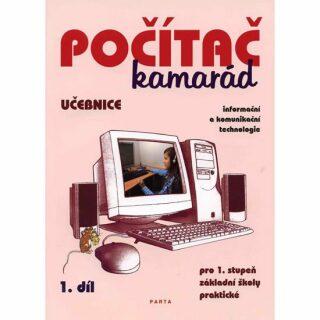 Počítač kamarád, 1. díl, učebnice pro 1. stupeň ZŠ praktické - Pavel Klech
