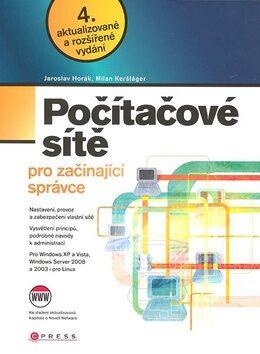 Počítačové sítě pro začínajícíc správce - Jaroslav Horák