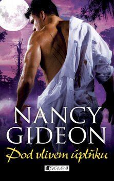 Pod vlivem úplňku - Nancy Gideon