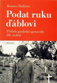 Podat ruku ďáblovi - Roméo Dallaire