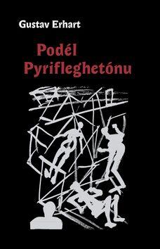 Podél Pyrifleghetónu - Jiří Načeradský, Gustav Erhart