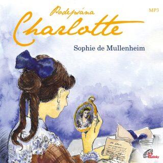 Levně Podepsána Charlotte - Sophie de Mullenheim - audiokniha