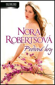 Podivné hry - Nora Robertsová