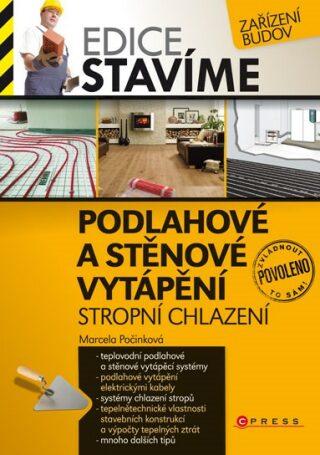 Podlahové a stěnové vytápění - Marcela Počinková