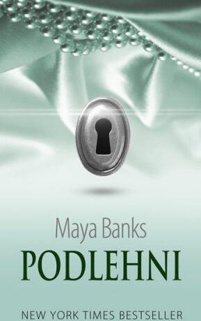 Podlehni - Temné touhy 2 - Maya Banksová