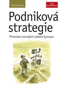 Podniková strategie - Jeremy Kourdi