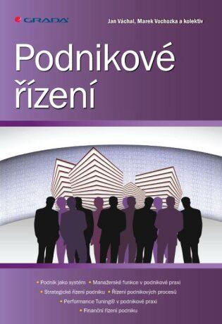 Podnikové řízení - Marek Vochozka, Jan Váchal