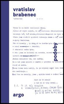 Podoby - Vratislav Brabenec