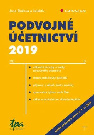 Podvojné účetnictví 2019 - Jana Skálová