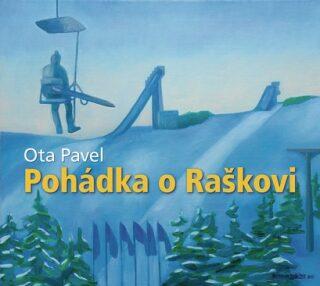 Pohádka o Raškovi - Ota Pavel