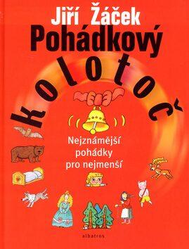 Pohádkový kolotoč - Jiří Žáček