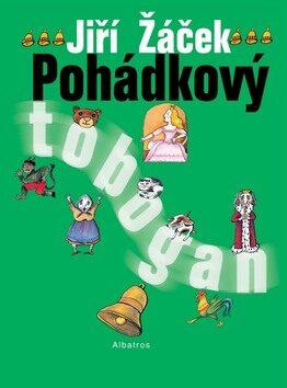 Pohádkový tobogan - Jiří Žáček