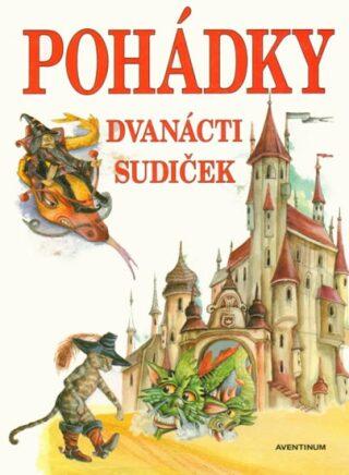 Pohádky dvanácti sudiček - Šťovíček Vratislav