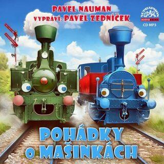 Pohádky o mašinkách - Pavel Nauman, Pavel Neuman