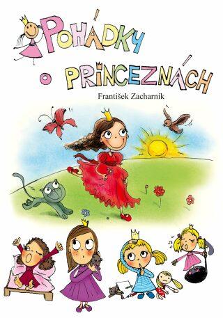 Pohádky o princeznách - František Zacharník - e-kniha