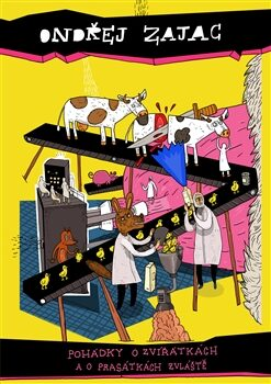 Pohádky o zvířátkách a o prasátkách zvlášťe - Ondřej Zajac