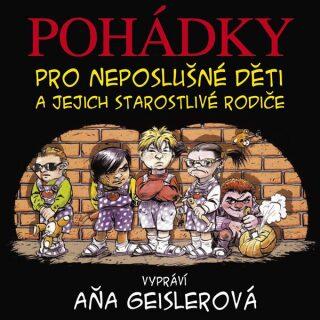 Pohádky pro neposlušné děti - Dušan Taragel - audiokniha
