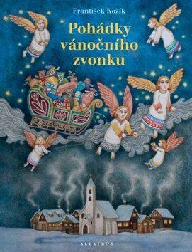 Pohádky vánočního zvonku - František Kožík