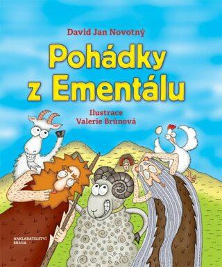 Pohádky z Ementálu - David Jan Novotný, Valerie Brůnová