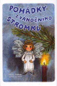 Pohádky z vánočního stromku - Šárka Váchová, Pavel Cmíral