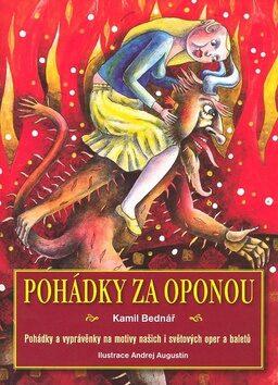 Pohádky za oponou - Kamil Bednář, Andrej Augustín