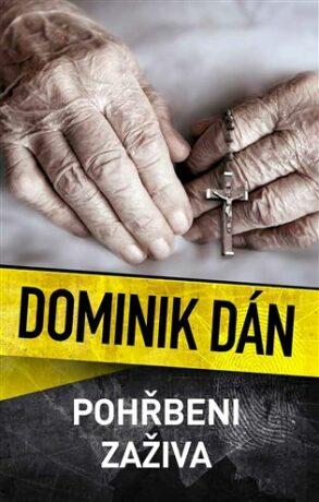 Pohřbeni zaživa - Dominik Dán